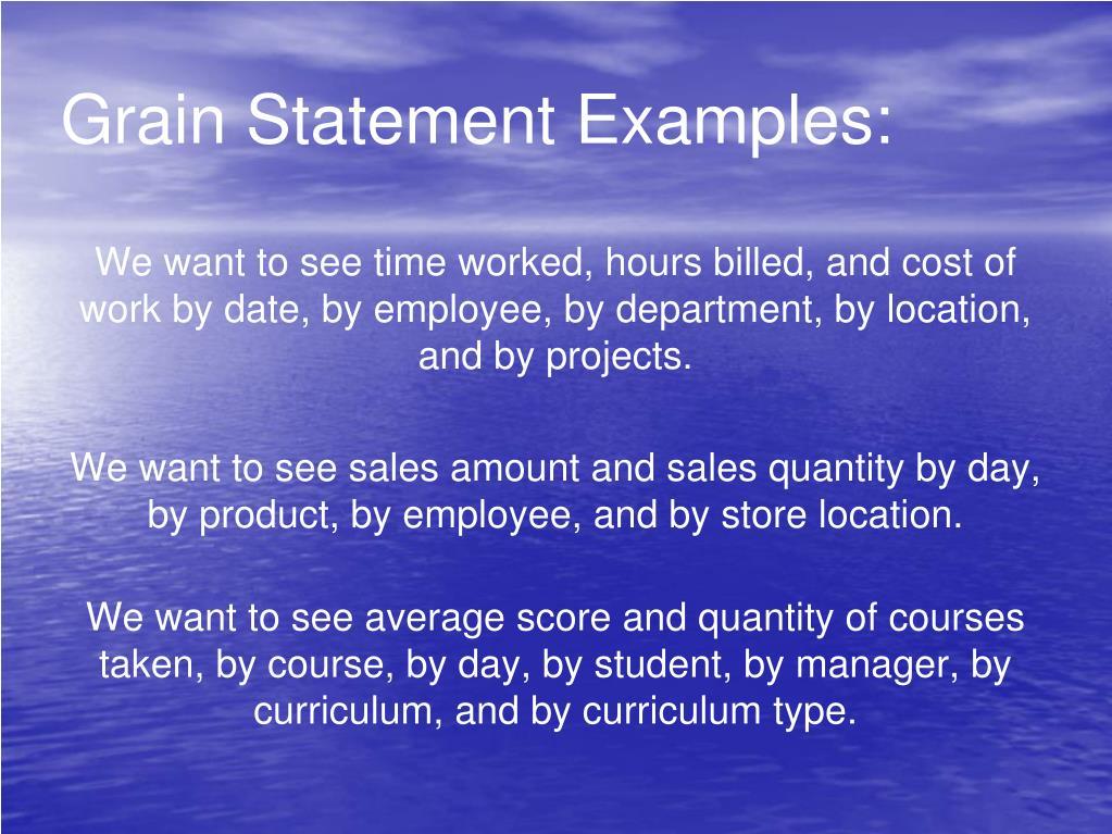 Grain Statement Examples: