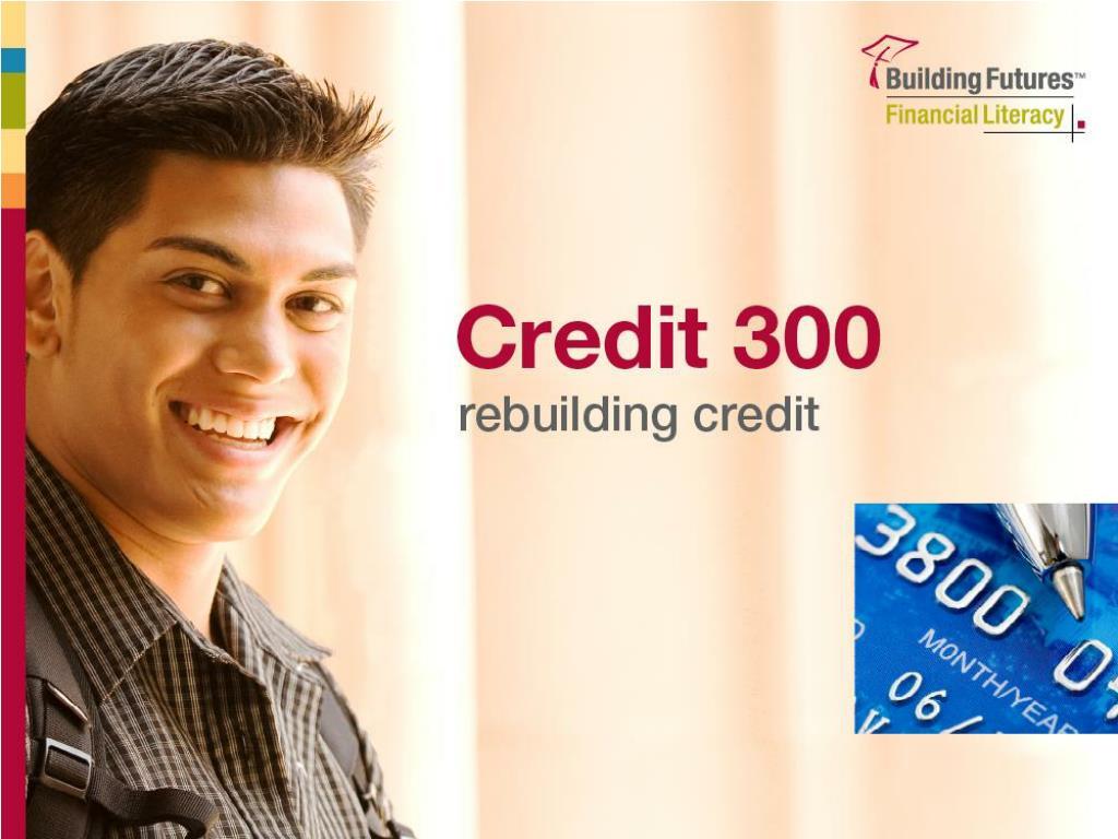 Credit 300