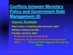 conflicts between monetary policy and government debt management ii