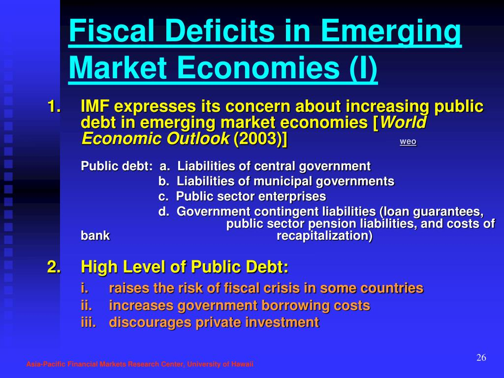 Fiscal Deficits in Emerging Market Economies (I)
