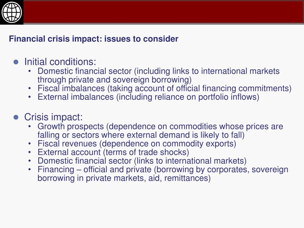 Financial crisis impact: issues to consider