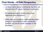 final words a debt perspective