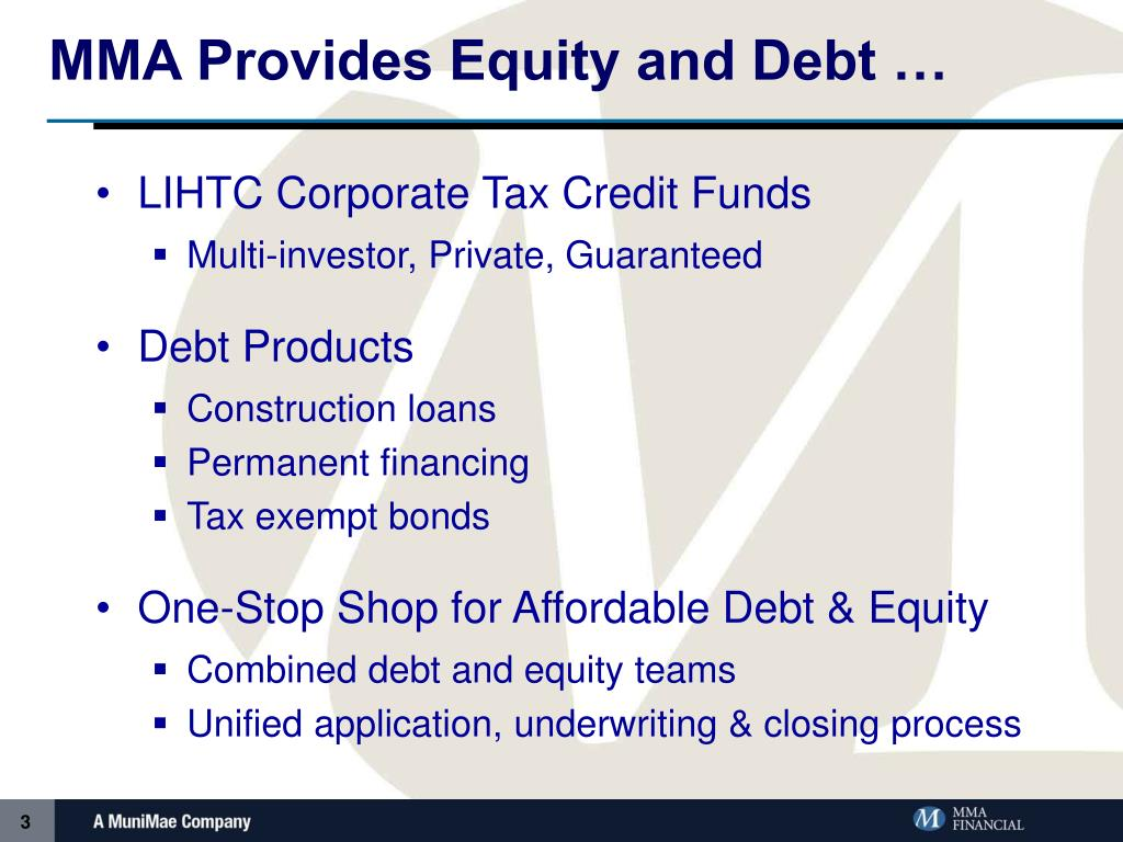 MMA Provides Equity and Debt …