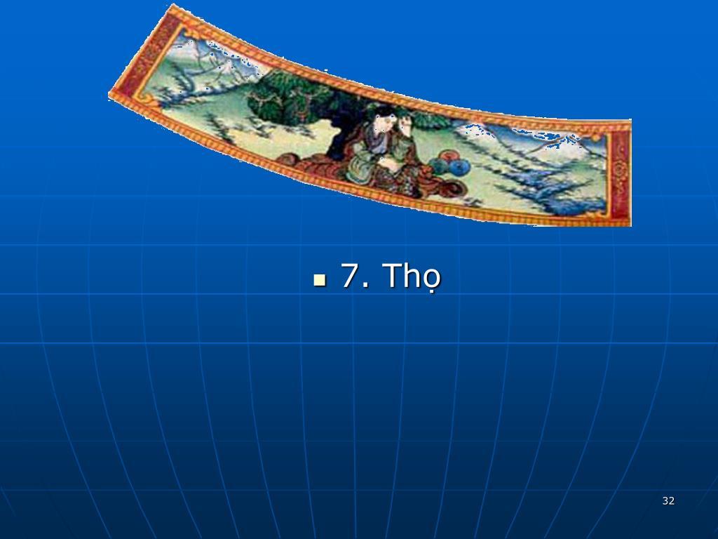 7. Thọ