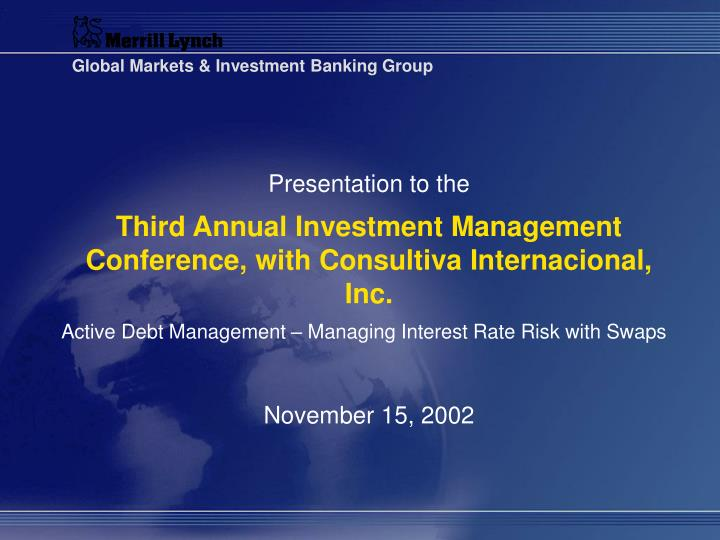 Third annual investment management conference with consultiva internacional inc