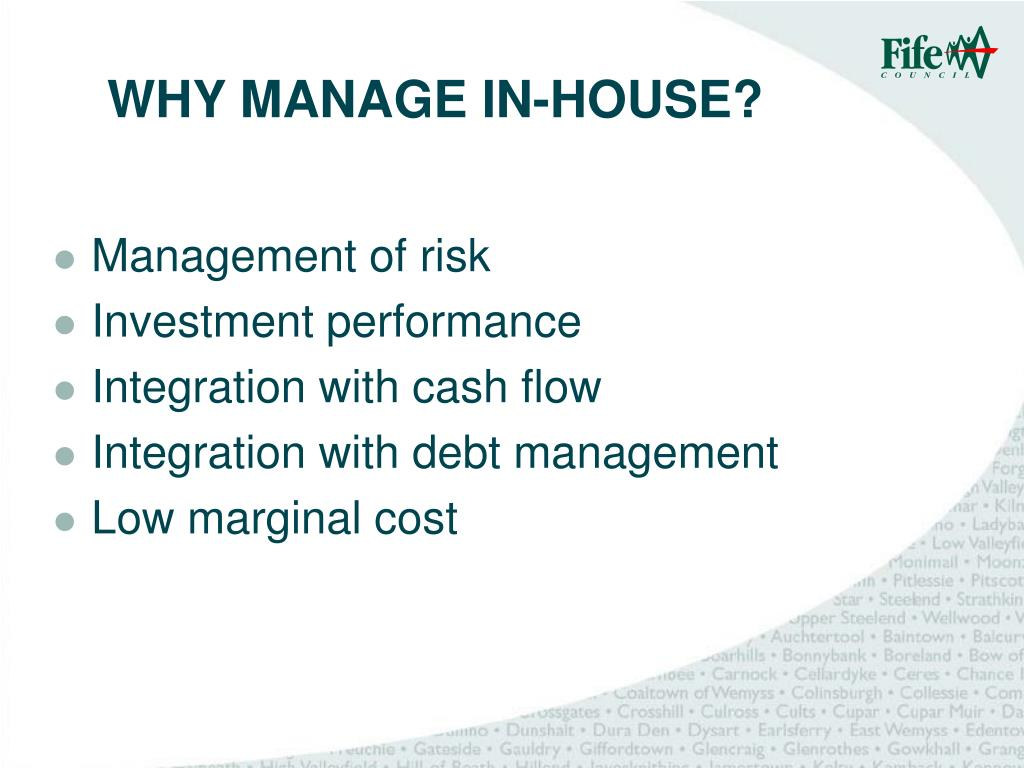 WHY MANAGE IN-HOUSE?