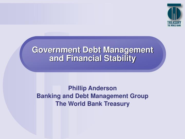 Government debt management and financial stability l.jpg