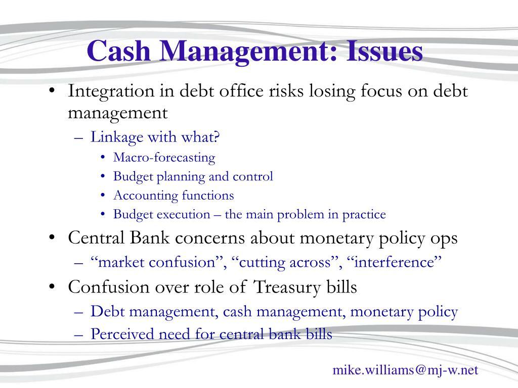 Cash Management: Issues