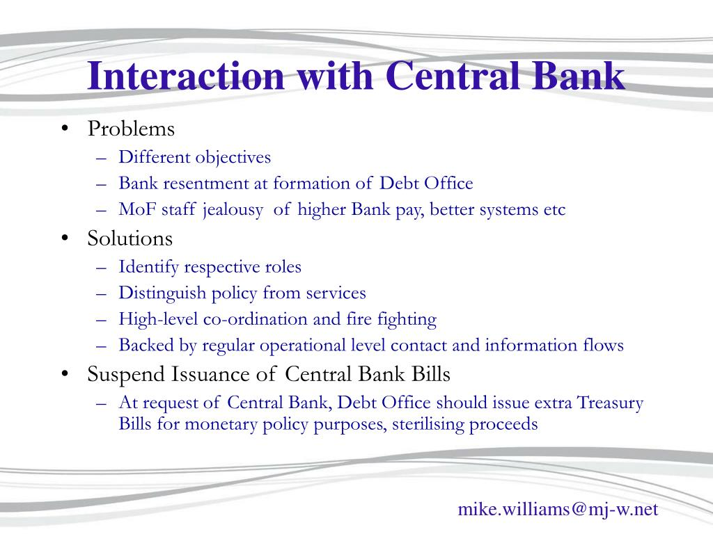 Interaction with Central Bank