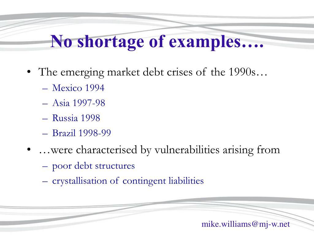No shortage of examples….