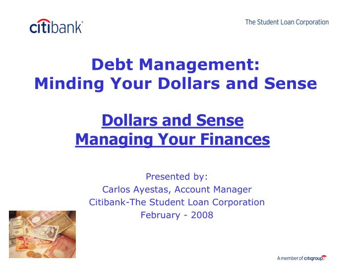Dollars and sense managing your finances