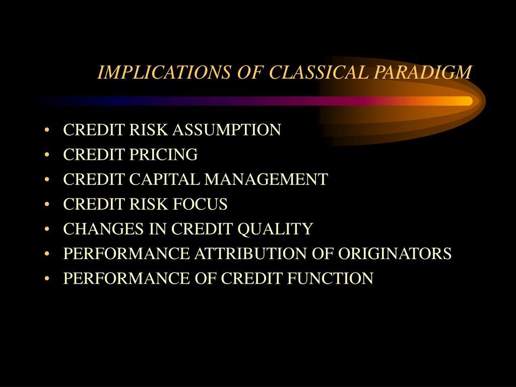 IMPLICATIONS OF CLASSICAL PARADIGM