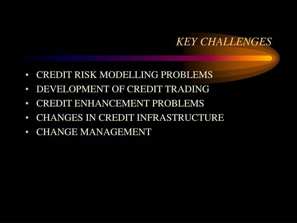 KEY CHALLENGES