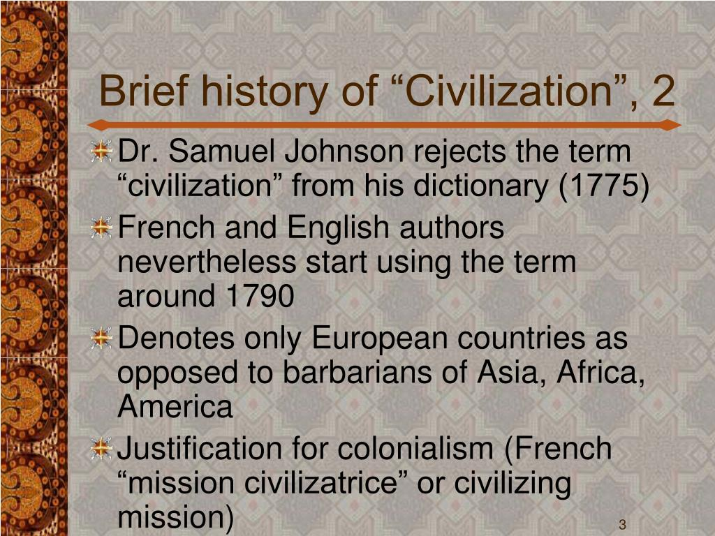 "Brief history of ""Civilization"", 2"