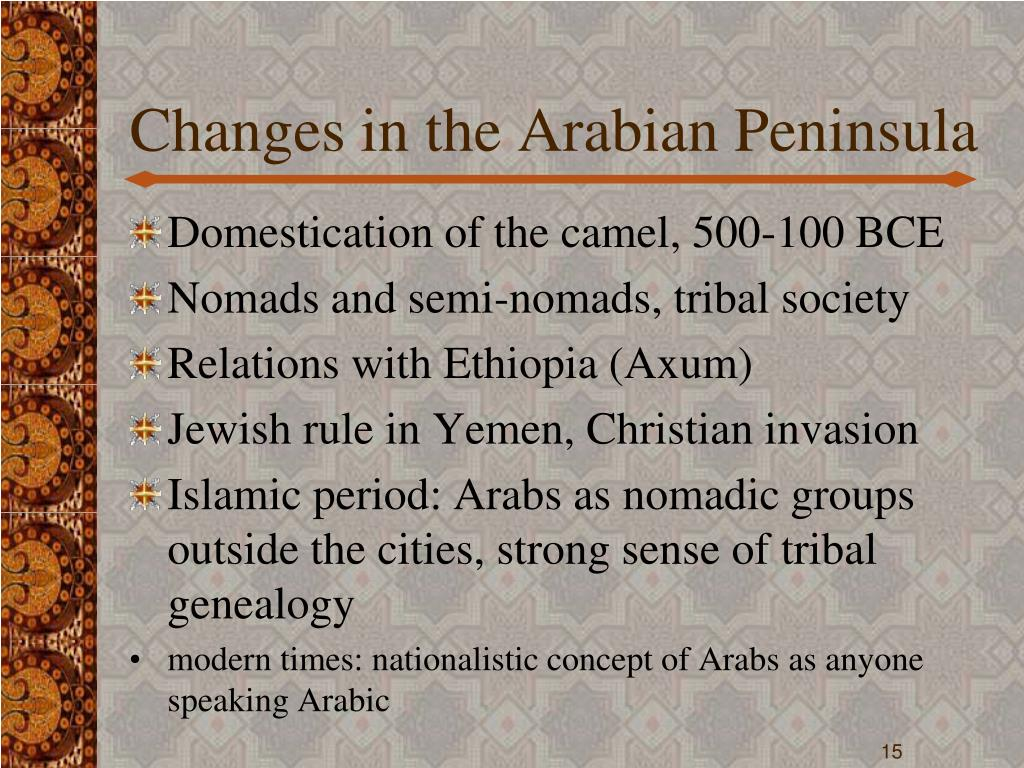 Changes in the Arabian Peninsula