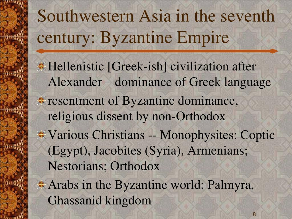 Southwestern Asia in the seventh century: Byzantine Empire