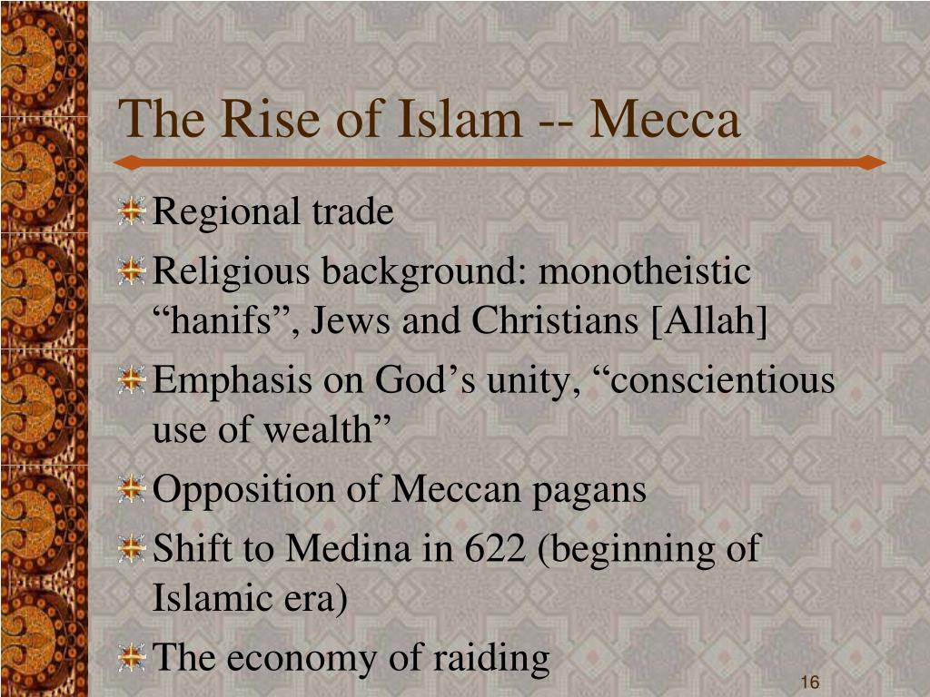The Rise of Islam -- Mecca