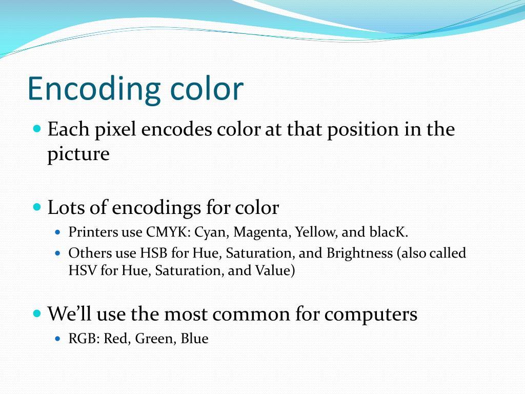 Encoding color