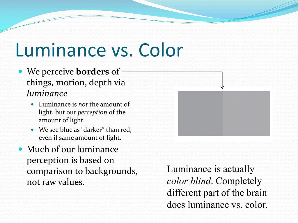 Luminance vs. Color
