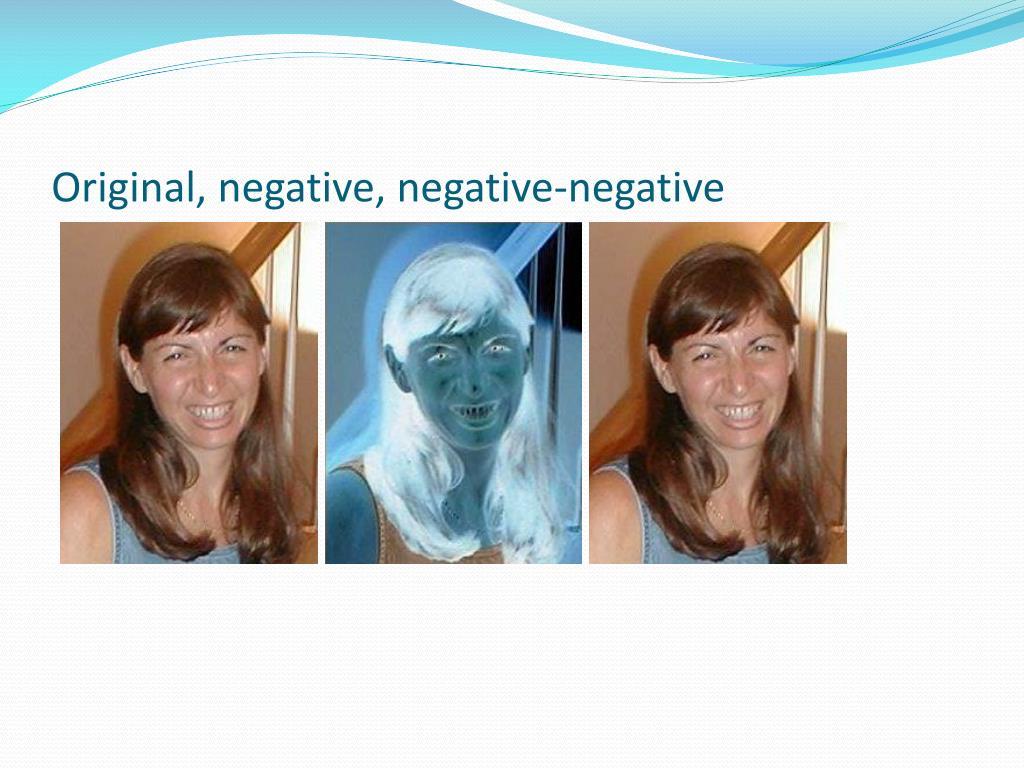 Original, negative, negative-negative