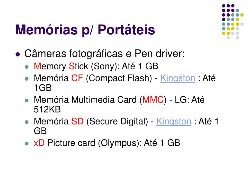 Memórias p/ Portáteis