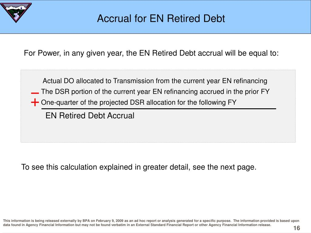 Accrual for EN Retired Debt