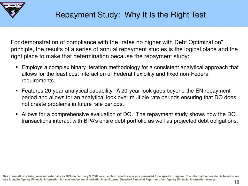 Repayment Study:  Why It Is the Right Test
