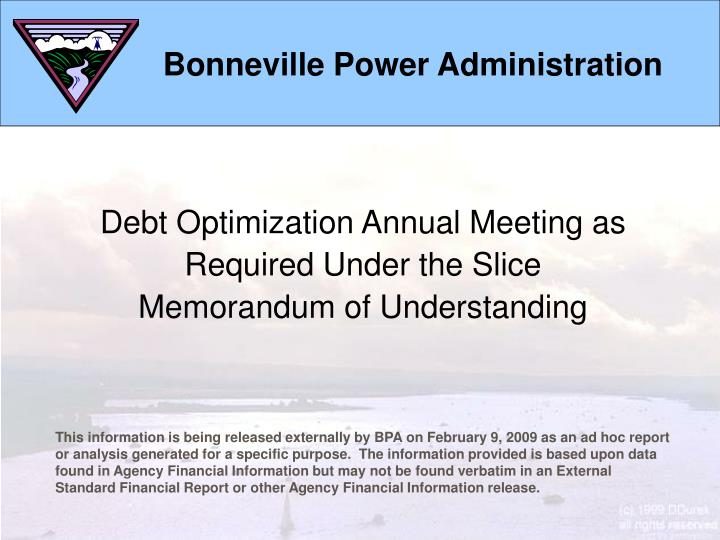 Debt Optimization Annual Meeting as Required Under the Slice Memorandum of Understanding
