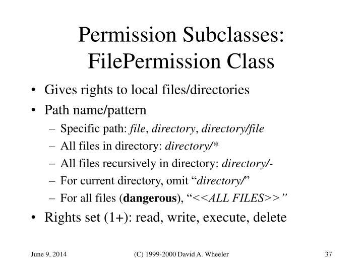 Permission Subclasses: FilePermission Class