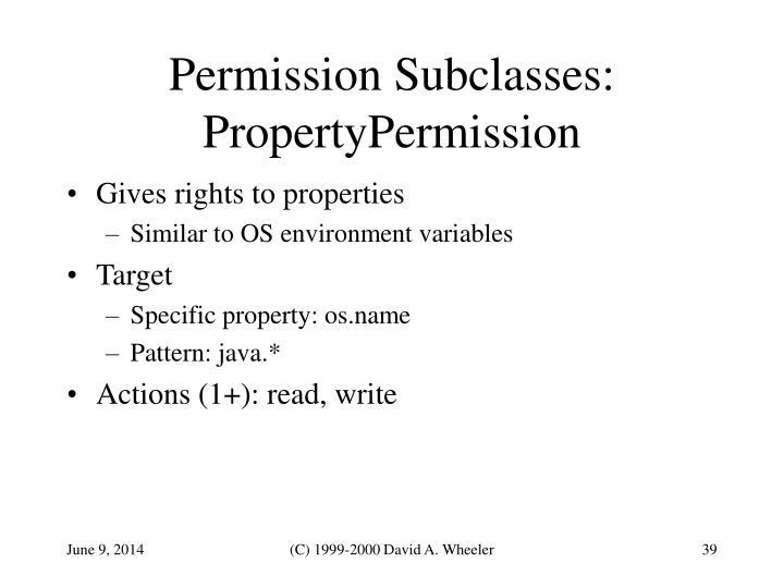 Permission Subclasses:
