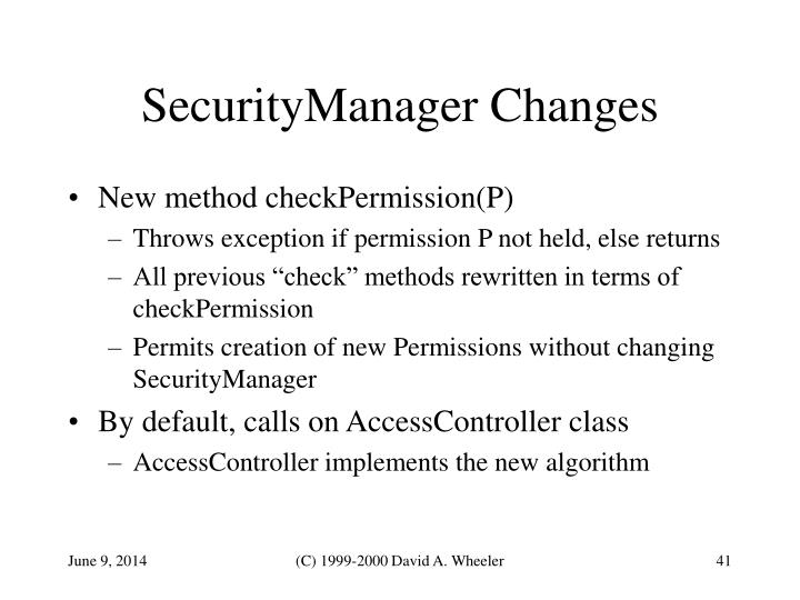 SecurityManager Changes