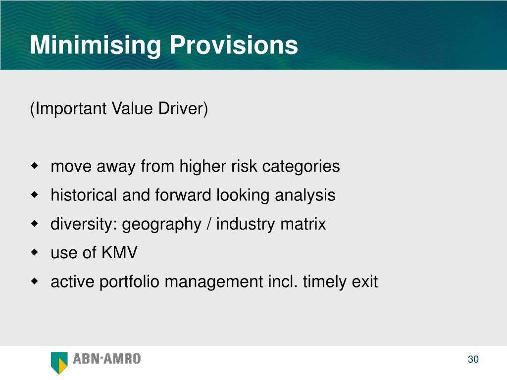 Minimising Provisions
