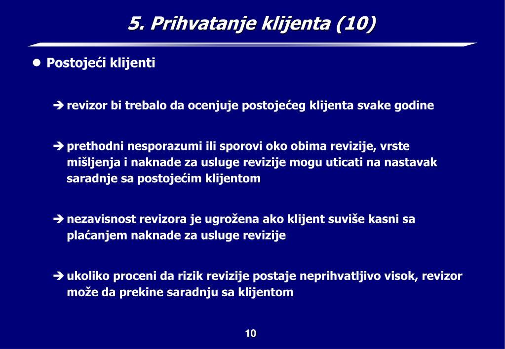 5. Prihvatanje klijenta (10)