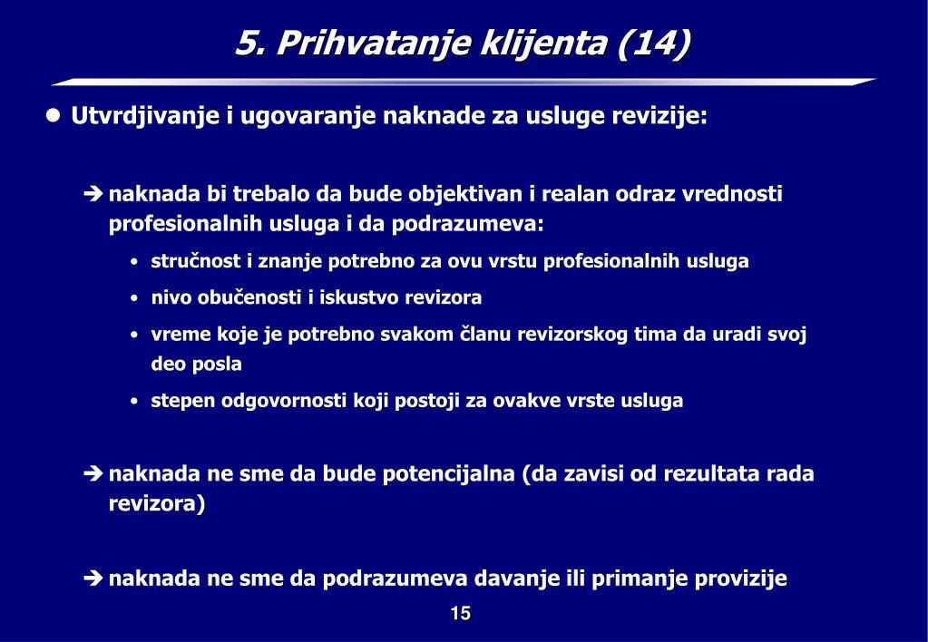 5. Prihvatanje klijenta (14)