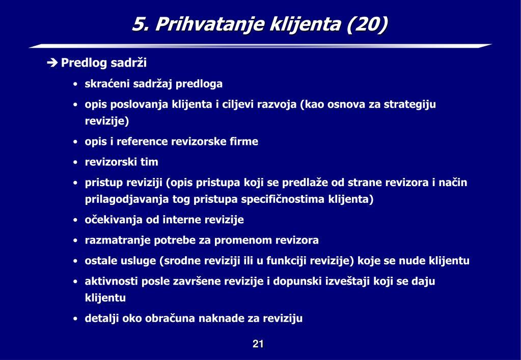 5. Prihvatanje klijenta (20)