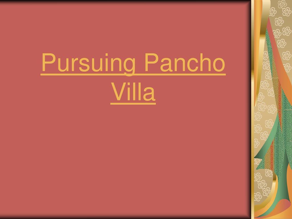 Pursuing Pancho Villa