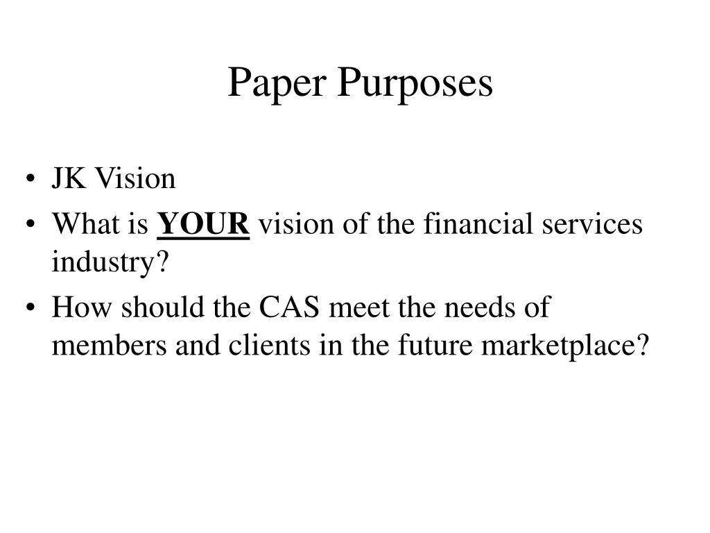 Paper Purposes