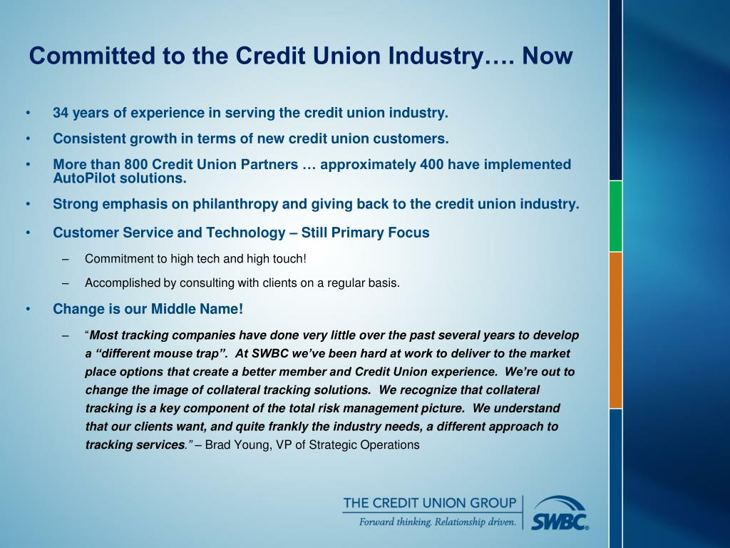 34 years of experience in serving the credit union industry.
