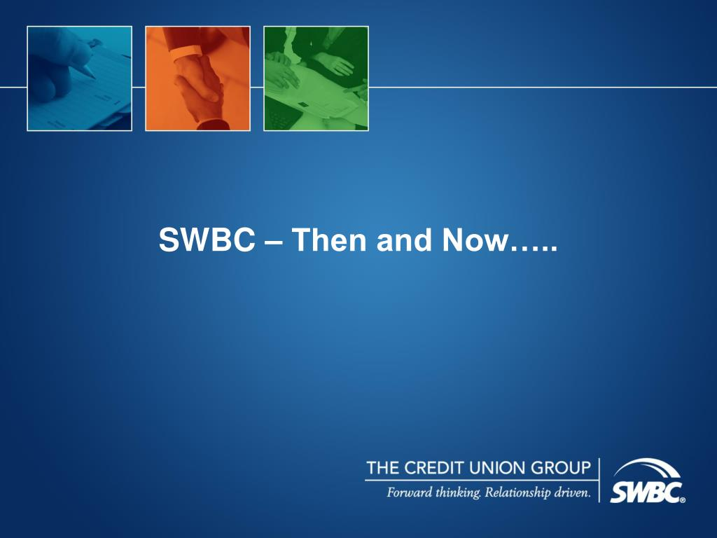 SWBC – Then and Now…..