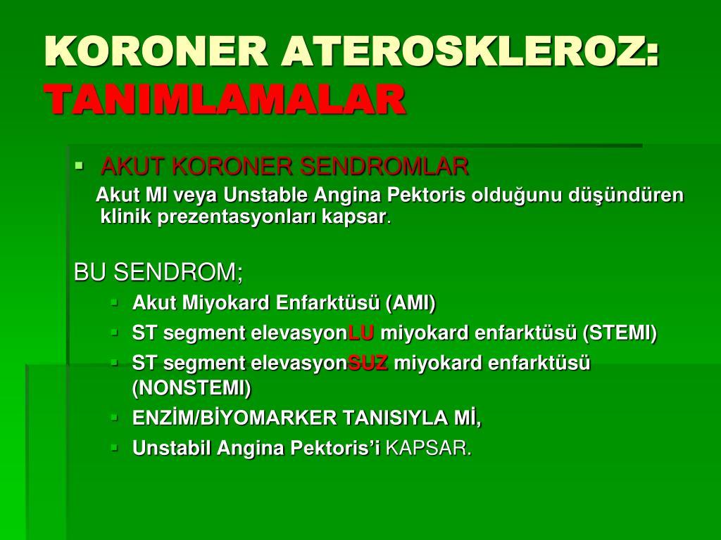 KORONER ATEROSKLEROZ: