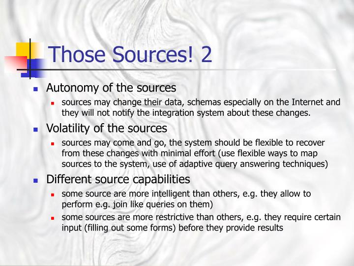 Those Sources! 2