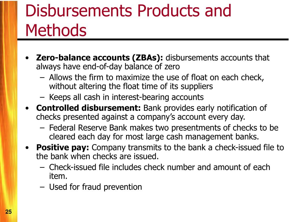 Disbursements Products and Methods