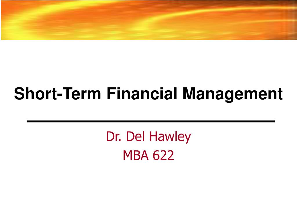 Short-Term Financial Management