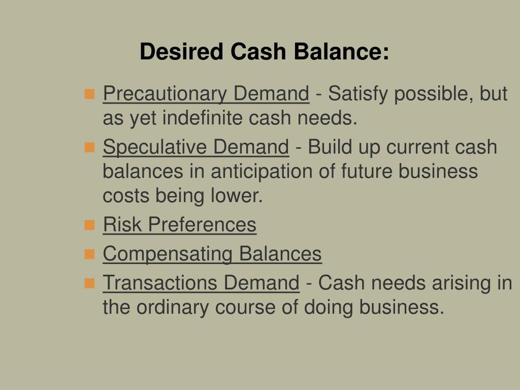 Desired Cash Balance: