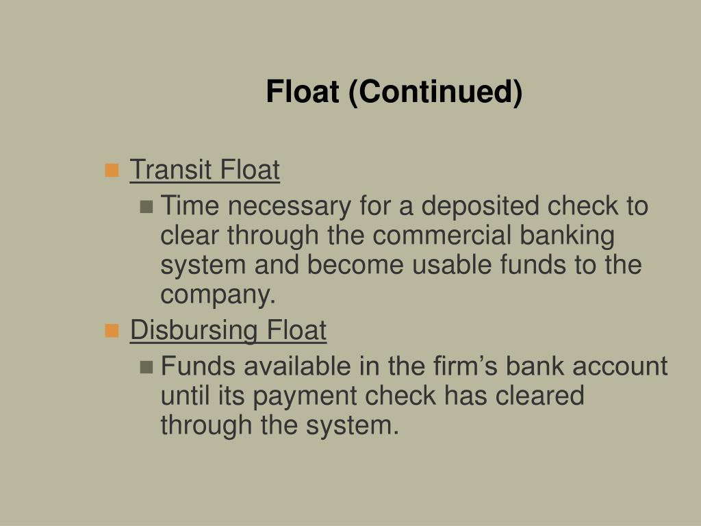 Float (Continued)