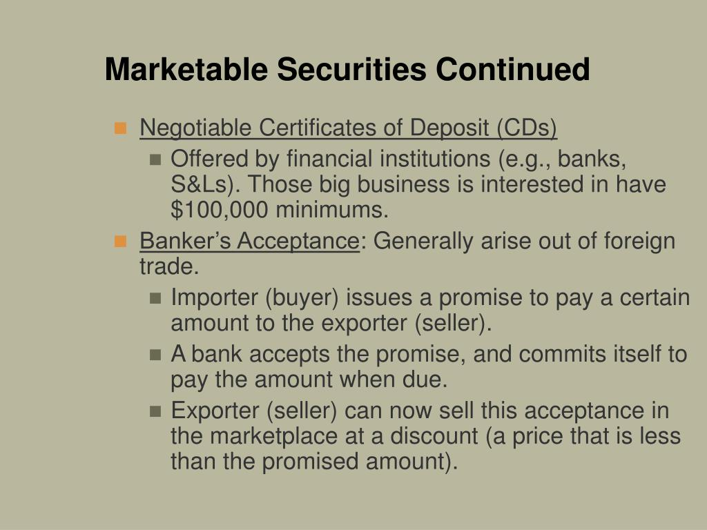 Marketable Securities Continued