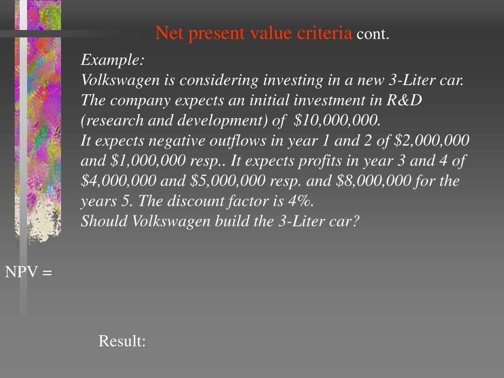 Net present value criteria