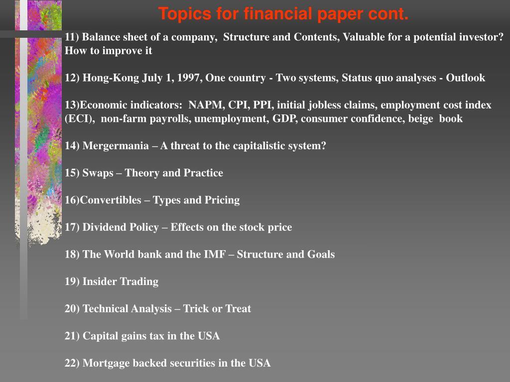 Topics for financial paper cont.