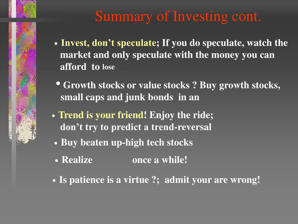 Summary of Investing cont.