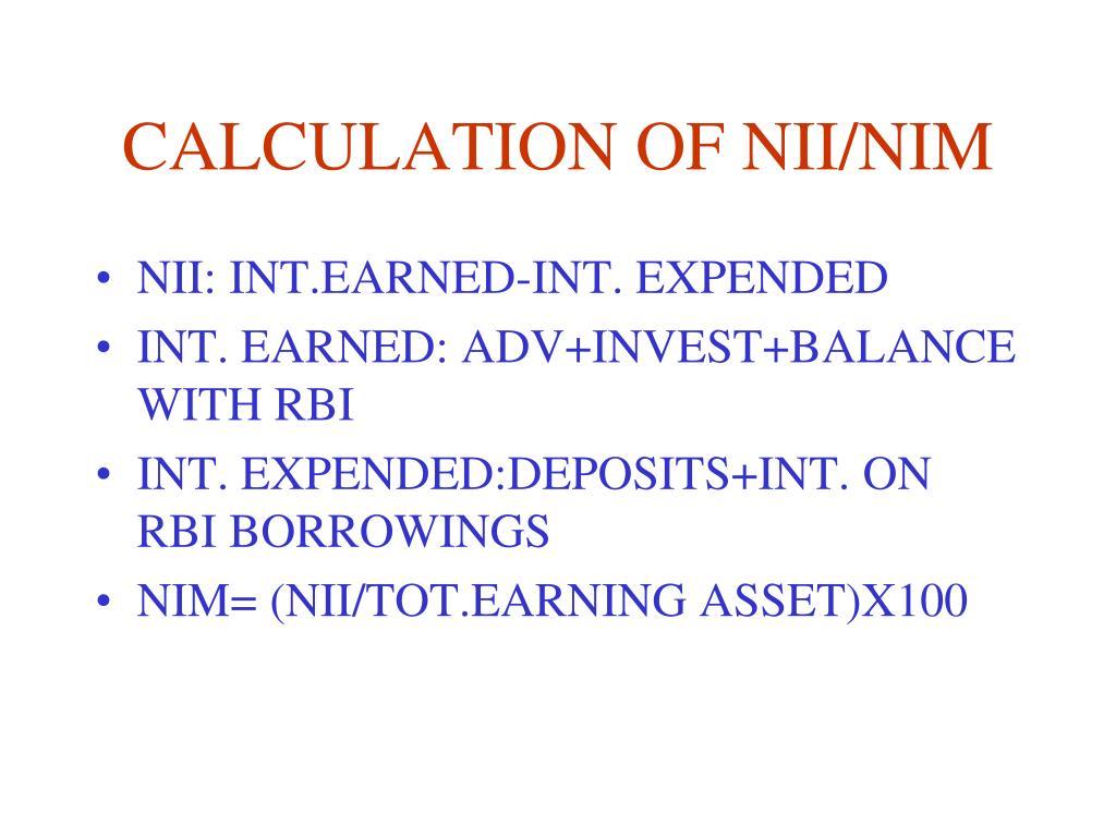 CALCULATION OF NII/NIM